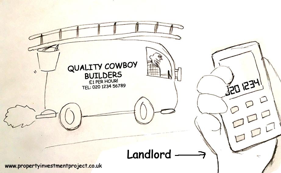 Landlords love Cowboy builders!